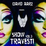 Show Travesti Vol.3 by David Aarz - Summer 2015