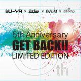 GET BACK!! 5TH ANNIVERSARY MIX(DJ JUN⇒DJU-YA⇒DJ LIU)/DJ U-YA'S PART