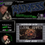 WCR247 - DARK RITES on the Rawk Dawg Madness Show 2017