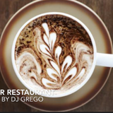 cafe bar restaurant early mix by dj grego