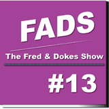 FADS (Fred And Dokes Show) #13