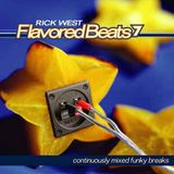 Rick West - Flavored Beats 7