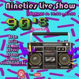 Nineties Live Show - Dj Mateu (1er Programa) ESTRENO!