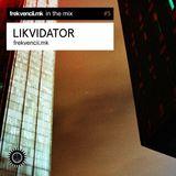 In The Mix #5: Likvidator (22.05.2019)