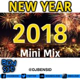 2018 New Year 10 Minute Mix