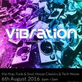 Vibration 1st Birthday Party Warm Up Mix..August 6th 2016..