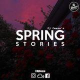 Dj Deeze's Spring Stories vol. 4