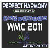 Perfect Harmony Presents: Symphonix PHS002 WMC 2011 - AFTER PARTY (Part 2 0f 3)
