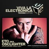 Viva la Electronica Techno Edition pres Osclighter