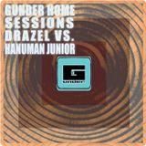 Gunder Home Sessions : Drazel vs. Hanuman Jr.