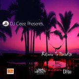 """DJ Ceez Presents..Return To Paradise"" (MCH Mix)"
