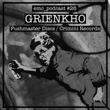 Grienkho podcast for E.M.C.