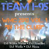 TEAM I-95 [HOUSE/DANCE MIX] WMC 2013 - FREE DOWNLOAD! [MARCH 2013]