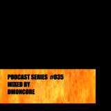 Podcast #035 Frenchcore And Harder Mixed By DmønCøre