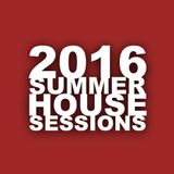 2016 Summer House Session