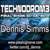 Technodrom3 Final Show - Dennis Simms 10/03/2014
