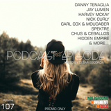 Podcast Episode #107 (Underground Edition), Mixed by Cesar Escorcia