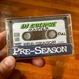 DJ Eclipse - Pre-Season Mixtape (1996)
