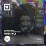 Threshold (Skeleton Recordings) @ DJ Mag Bunker #23