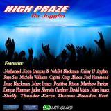 HIGH PRAZE - Vol 1 (A Disc Jock Redeem Jugglin Prezentation)