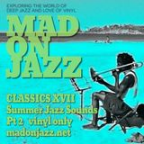 MADONJAZZ CLASSICS: Summer Jazz Sounds pt2