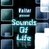 Vaitor - Sounds of Life Episode 002