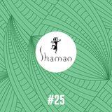 Shaman World Music Club #025