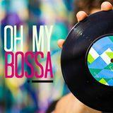 Oh my Bossa! by Rodrigo da Matta
