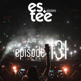 """es.tee sessions"" Episode 131"