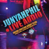 JUNYAHPHIL LIVE AUDIO (ERUPTION NIGHT CLUB)