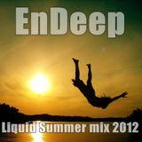 EnDeep - Liquid Summer mix 2012