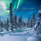 Half Inch Project