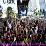 Tribute to Ultra Miami by Dj D-Side part 1