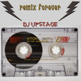Dj Upstage - Remix Forever