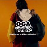 OGAWORKS RADIO MARCH  6th 2019