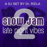 Slow Jam 2: Late Night Vibes