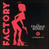 Frankie Bones - Factory 202