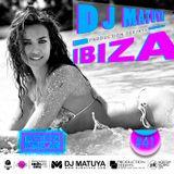 DJ MATUYA - IBIZA #041