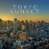 TOKYO SUNSET -日本語ラップMIX-