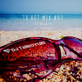 TH HOT MIX #03