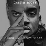 Chip X Bugzy Mix
