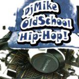 OldSchool Hip-Hop! (Freestyle MiniMix)