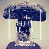 LA NOCHE ESPECIAL mixed by DJ WEAR SOUND puntata 16