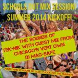Mix sessions (Summer 2014 With TeK-NiK and DJ MagSafe)