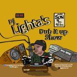 Dj Lighta's Dub It Up Show. Legacy 90.1 FM. 11.10.2015