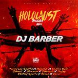 DJ Barber - Holocaust Riddim Mix