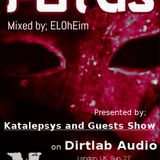 Potus by ELOhEim - Dirt Lab-Audio Guest Mix - hosted by Katalepsys @ Katalepsys and Guests Radioshow