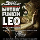 Johnny Dangerously - Mutha'Funkin Leo (The Mutha'Funkin DJ Mix)