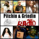 Pitchin N Grindin Radio (Second Half) 2