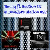 Benny ft. Section IX @ Invaders Station #97 (September 15th 2016)